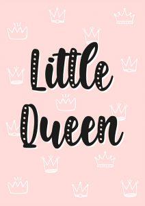 Pôster Little Queen | Wall Done