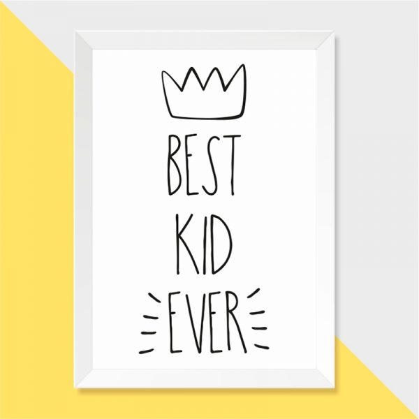 Quadro Best Kid Ever Moldura Branca | Wall Done