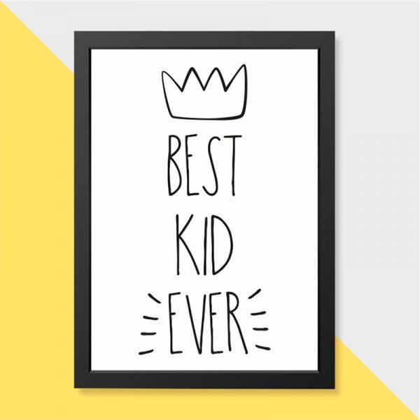 Quadro Best Kid Ever Moldura Preta | Wall Done