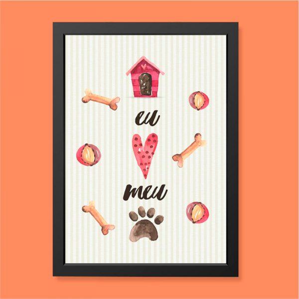 Quadro Eu Amo meu Cachorro Moldura Preta | Wall Done